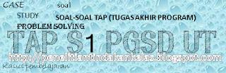 contoh soal TAP S1 PGSD UT bagian 2