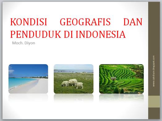 Bahan Ajar Ips Smp Kondisi Geografis Dan Penduduk Di Indonesia