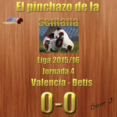 Valencia 0-0 Betis. Liga 2015/16. Jornada 4. El pinchazo de la semana.
