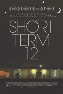 Short Term 12 (2013) - Movie Review