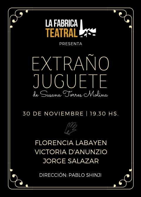 Muestra Producción teatral 2018. Extraño juguete de Susana Torres Molina