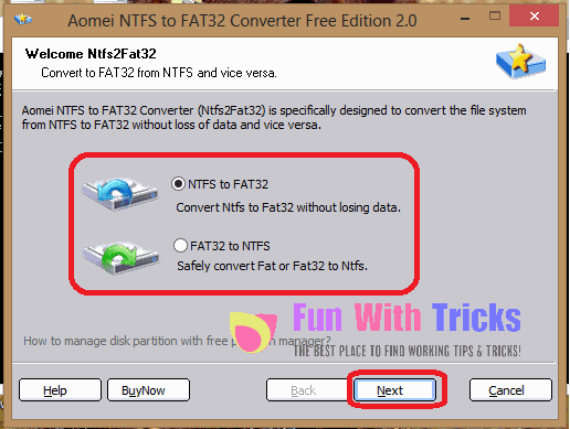 Convert FAT32 to NTFS or NTFS to FAT32 Without Formatting_FunWidTricks.Com