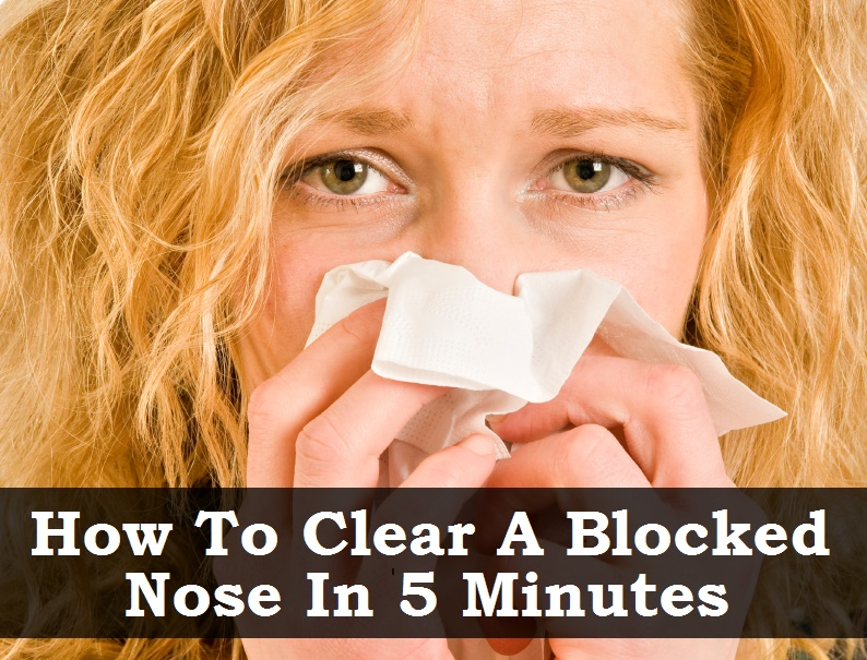 how to clear a blocked nose in 5 minutes without medication
