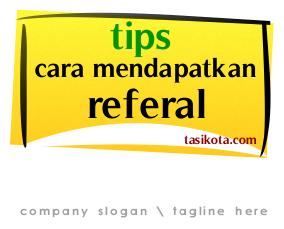 cara mendapatkan referral yang banyak dengan mudah