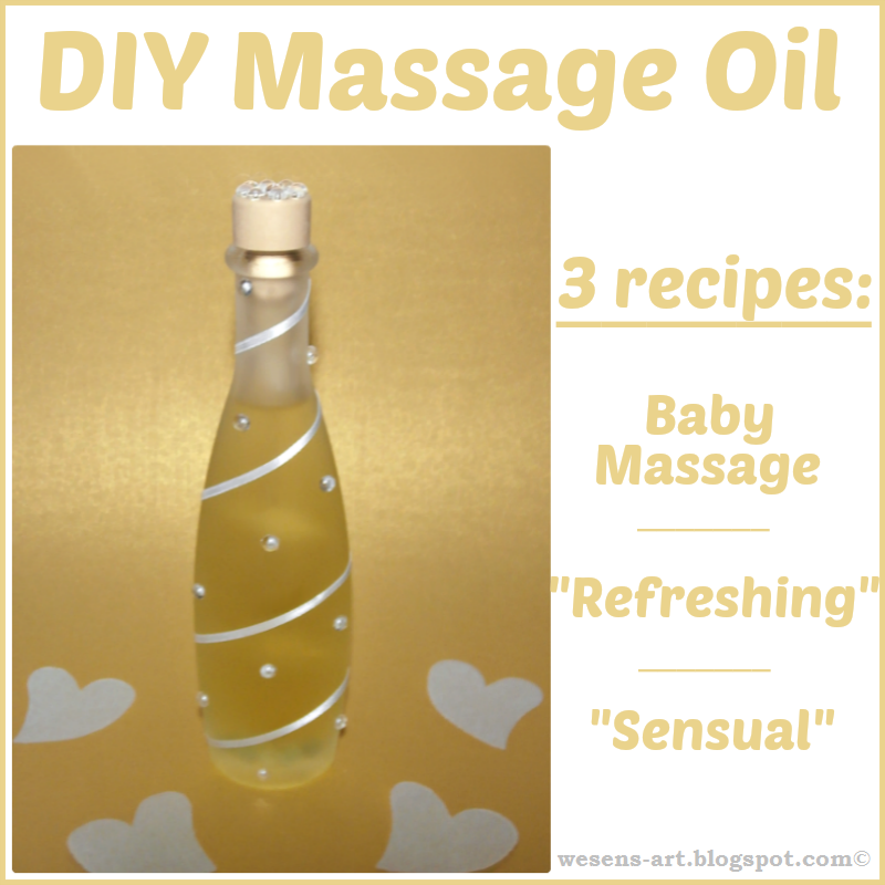 DIY Massage Oil  wesens-art.blogspot.com