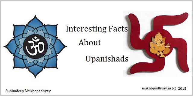 Interesting Facts about Upanishads