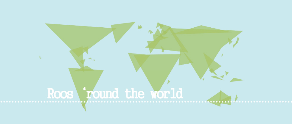 Roos 'round the world