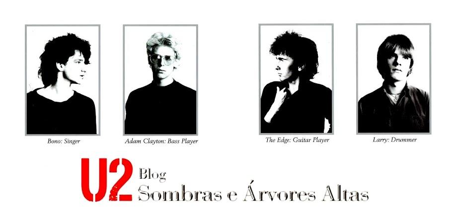 U2// = Sombras e Árvores Altas