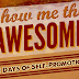 Show Me the Awesome: 30 Days of Self Promotion