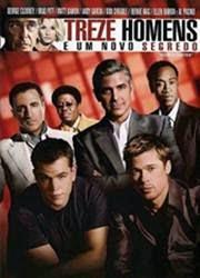 Filme Treze Homens e um Novo Segredo