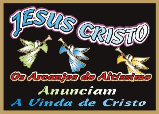 Os Arcanjos Anunciam A Vinda de Jesus