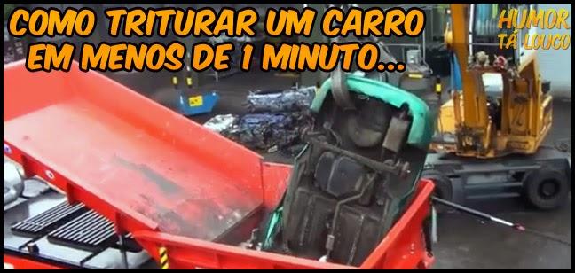 Você já viu um triturador de carro em ação ?