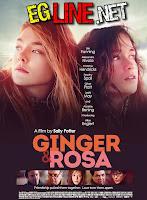 مشاهدة فيلم Ginger & Rosa