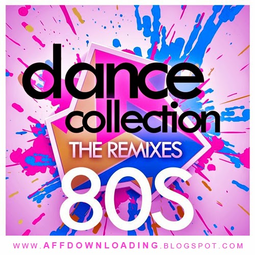 Dance Collection: The Remixes 80s – 2015