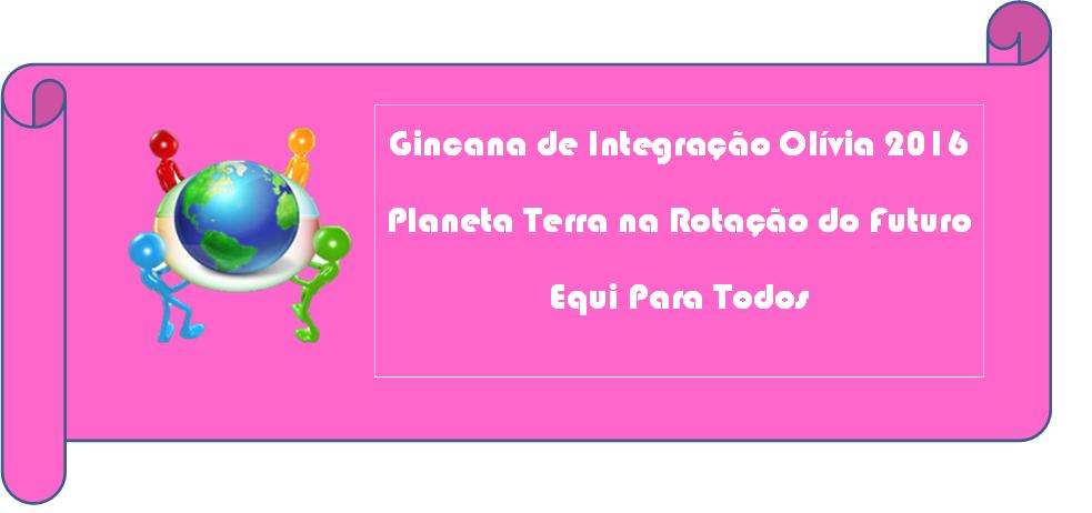 Gincana de Integração do Olívia