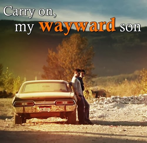 carry on my wayward son