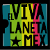 Viva el Planeta 2014 por primera vez en México