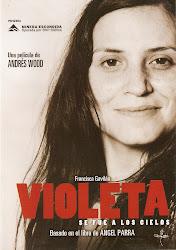 Violeta se Fue a los Cielos (Dir. Andrés Wood)