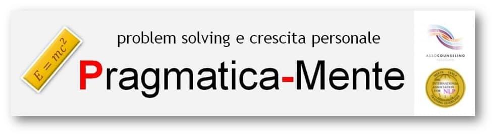 Pragmatica-Mente: problem solving e crescita personale