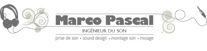 Pascal Marco - Ingénieur du son