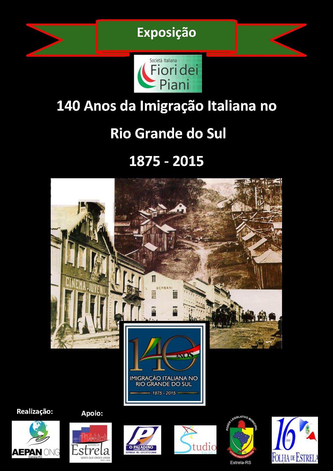 Exposição - 140 Anos da Imigração Italiana no RS