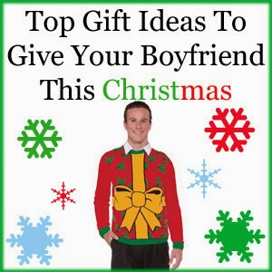 Best christmas gift ideas for boyfriends for What to give your boyfriend for christmas