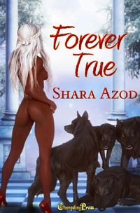 Forever True by Shara Azod
