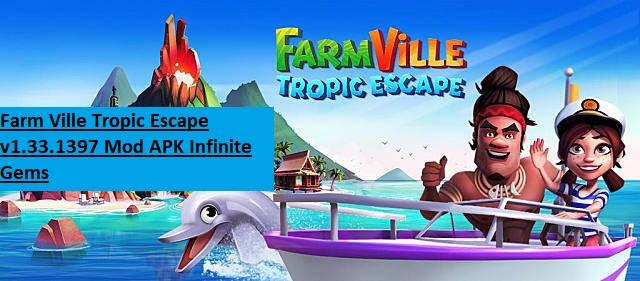 Farm Ville Tropic Escape v1.33.1397 Mod APK Infinite Gems