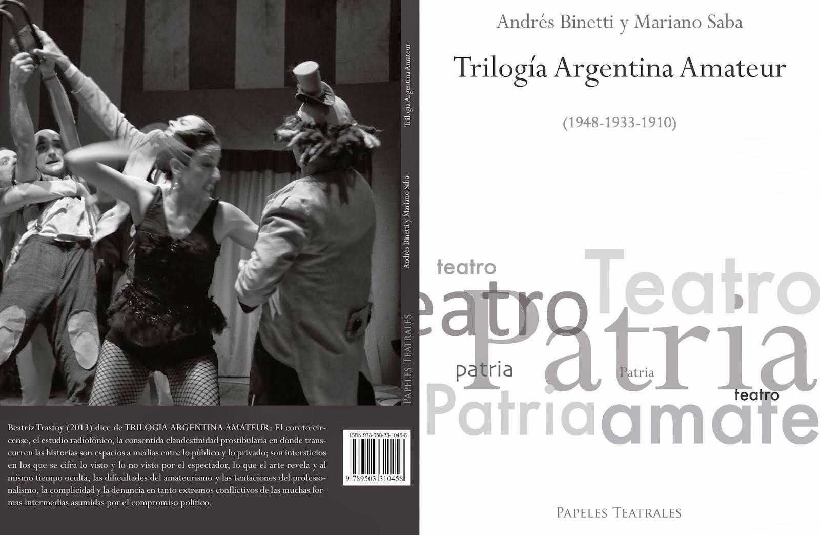 """""""TRILOGÍA ARGENTINA AMATEUR"""", de Andrés Binetti y Mariano Saba"""