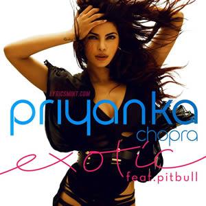 Exotic - Priyanka Chopra