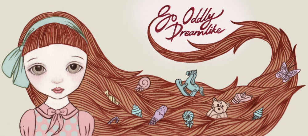 So Oddly Dreamlike | Life is like a dream