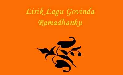 Lirik Lagu Govinda - Ramadhanku