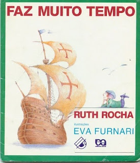 Faz Muito tempo... De Ruth Rocha