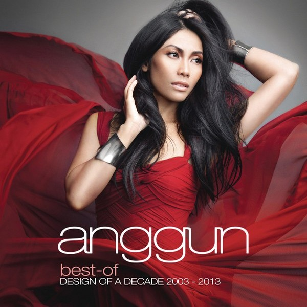 Anggun - Best Of Design Of A Decade 2003 - 2013 (Full Album 2013)