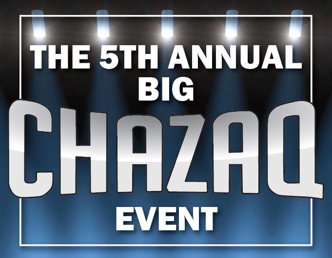 The Big CHAZAQ Event