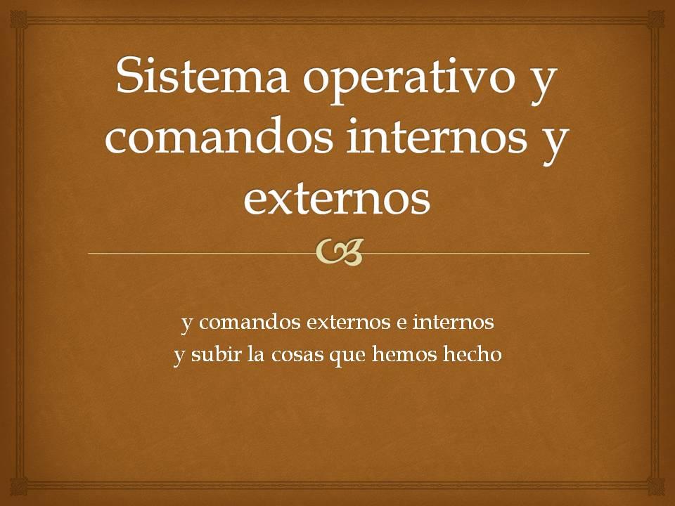 Trabajos De Computacion Sistemas Operativos Y Comandos
