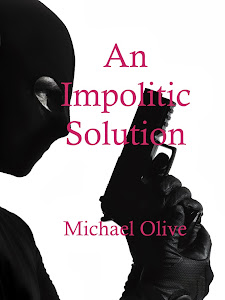 An Impolitic Solution