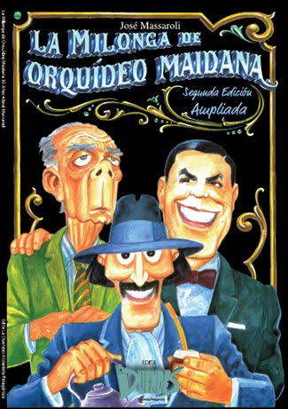 Segunda edición - ampliada- La Milonga de Orquideo Maidana, de José Massaroli