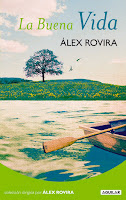 alex rovira la buena vida motivacion editorial aguilar
