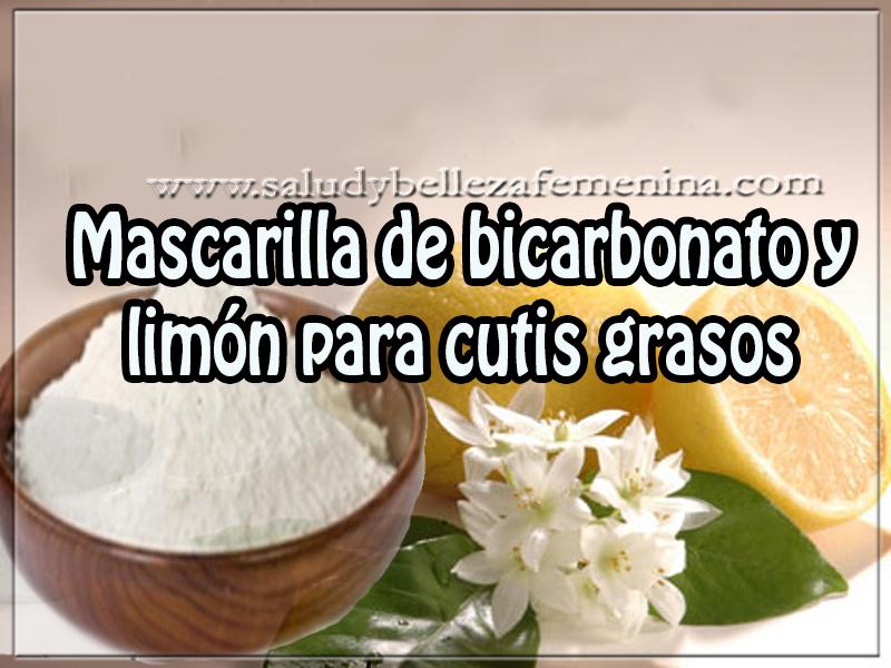 Mascaras faciales , belleza , mascarilla de bicarbonato y limón para cutis grasos