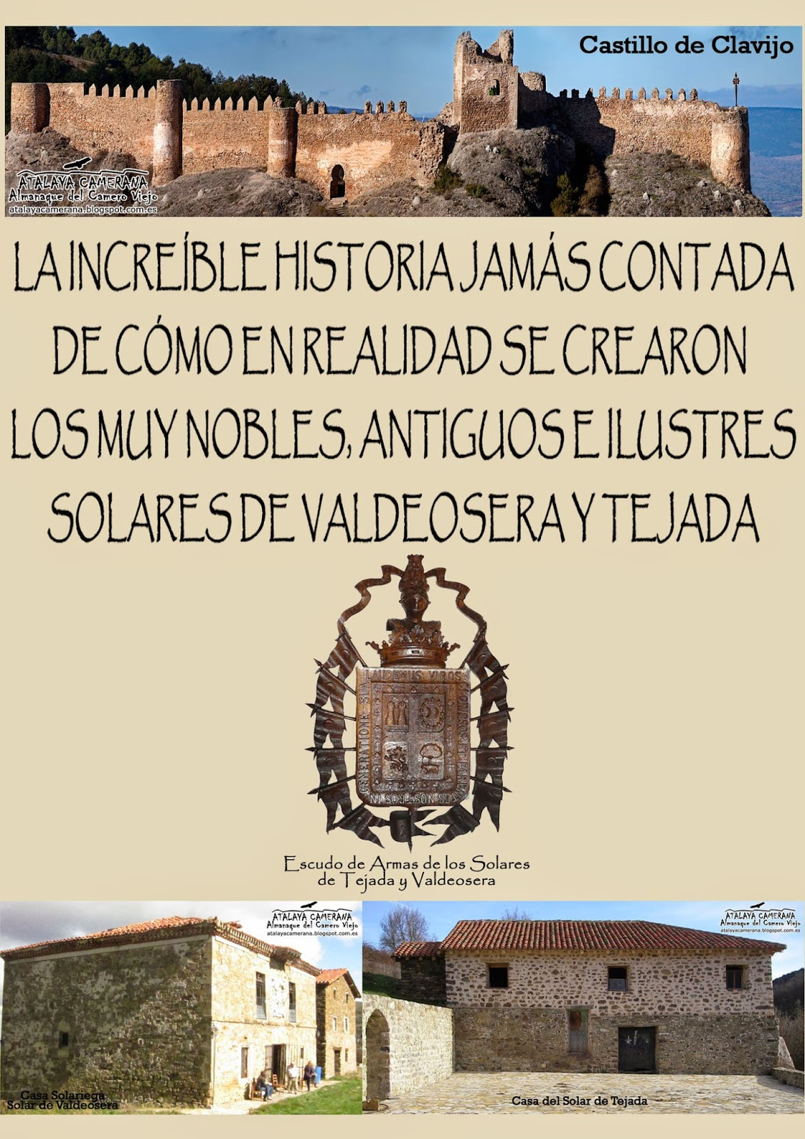 """""""La increíble historia jamás contada de cómo se crearon los Muy Nobles, Antiguos e Ilustres Solares de Valdeosera y Tejada"""""""