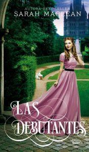 Las Debutantes, Sarah MacLean