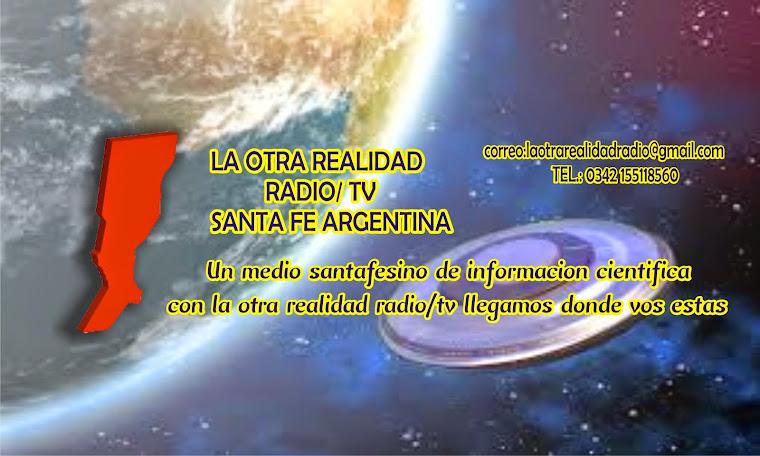 LA OTRA REALIDAD RADIO/TV SANTA FE ARGENTINA