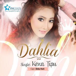 Lagu Terbaru Dahlia - Kena Tipu