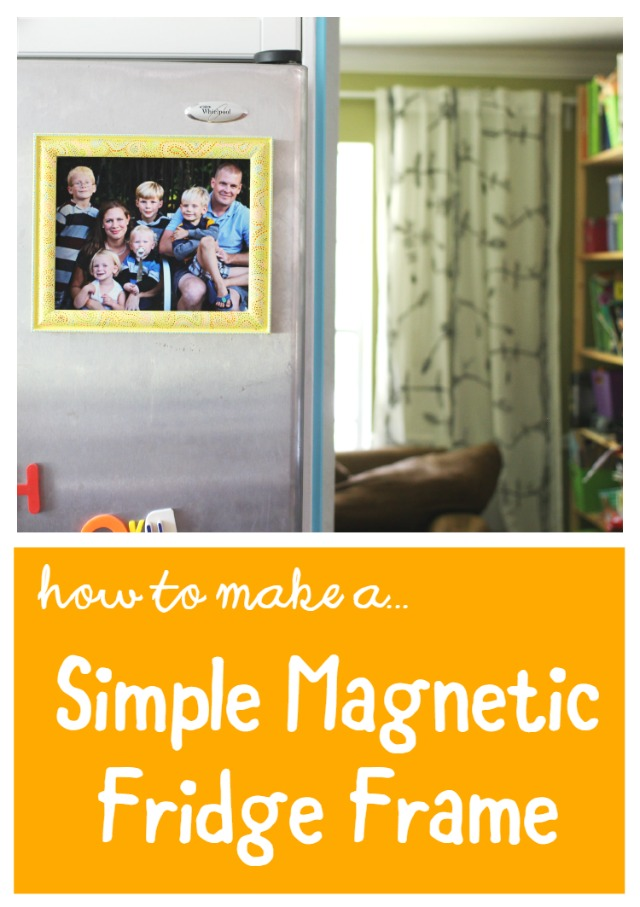 How to Make a Simple Magnetic Fridge Frame