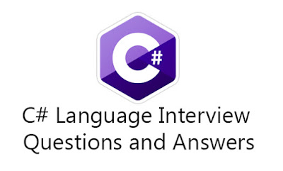C# Language Interview Questions and Answers