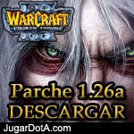 Parche WarCraft III – The Frozen Throne 1.26a Español