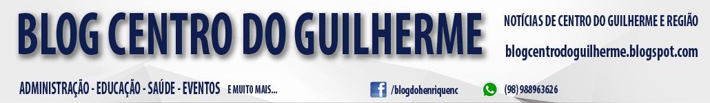 Blog Centro do Guilherme-MA