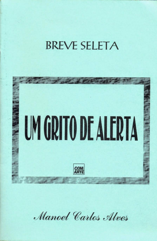 """""""UM GRITO DE ALERTA"""""""