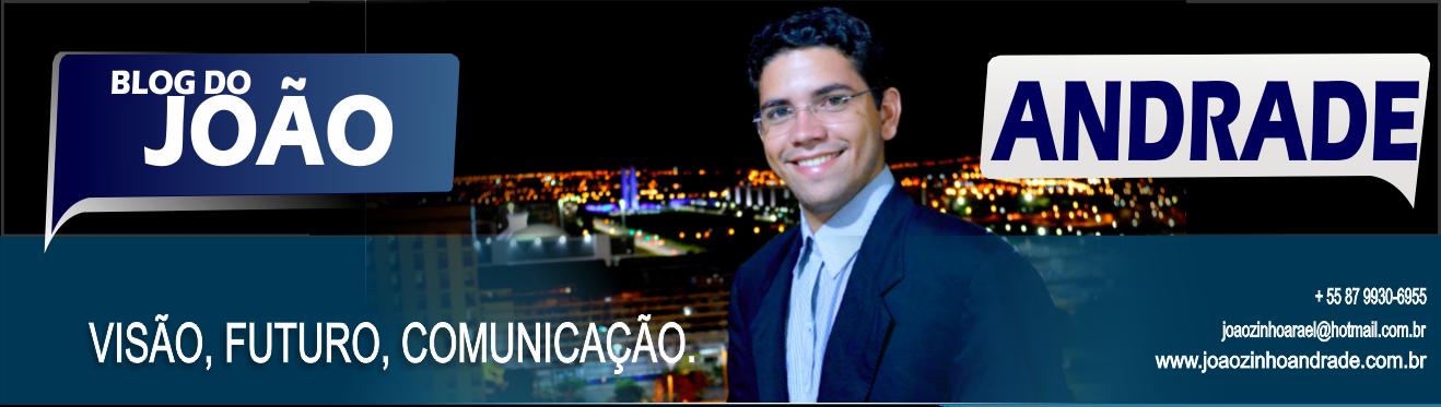 BLOG JOÃO ANDRADE